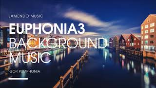 Background Music - Euphonia 3 - jamendo