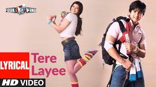 Tere Layee Lyrical | Fool N Final | Shahid Kapoor, Ayesha Takia | Kunal Ganjawala, Himani, Arya - KAPOOR,