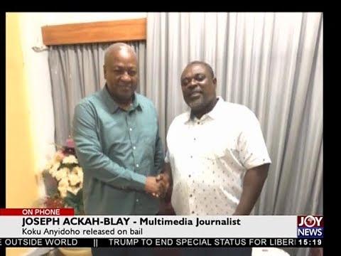 Koku Anyidoho released bail - The Pulse on JoyNews (29-3-18)