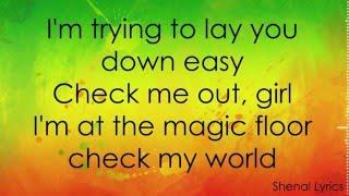 MAGIC! - Lay You Down Easy ft. Sean Paul (Lyrics) [High Quality Mp3]