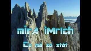 Video Co má se stát - Míra Imrich CD-Svět 60