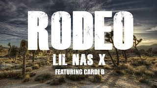Lil Nas X Cardi B   Rodeo [Clean Official Audio]