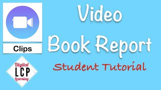 Create Video Book Reports (Student Tutorial)