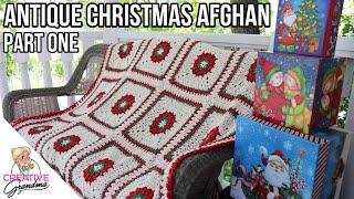 Antique Christmas Afghan - Crochet Tutorial PART ONE - #MakeitPremier