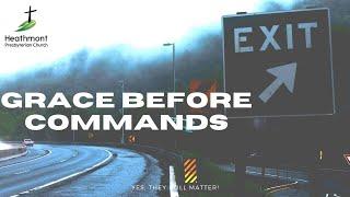 Grace before Commands. Exodus 20:1