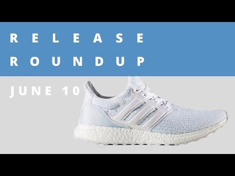 adidas Ultra Boost by Parley and More | Release Roundup June 10th