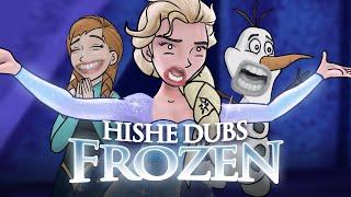 Frozen - HISHE Dubs (Comedy Recap)