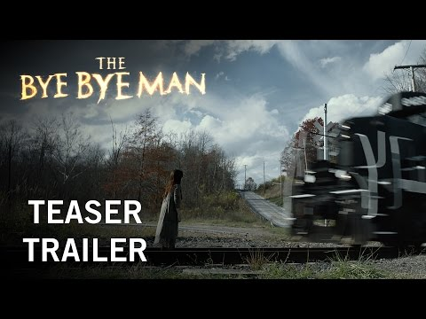 The Bye Bye Man | Teaser Trailer | In Theaters January 13, 2017