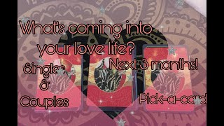 Pick-a-card What's coming into your love life next 3 Months? Singles & couples!