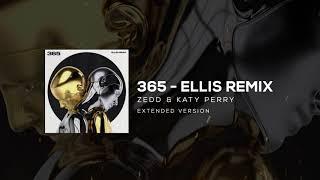 Zedd, Katy Perry   365 (Ellis Extended Remix)