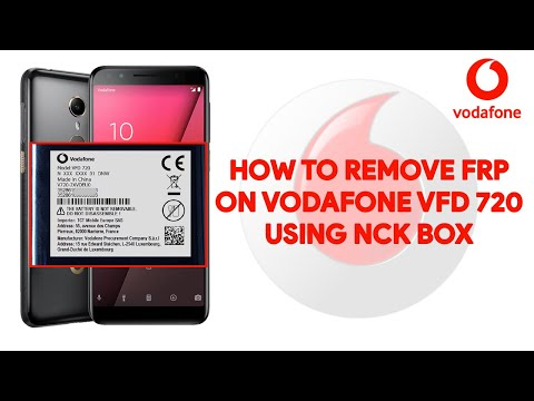 How To Remove FRP On Vodafone VFD 720 Using NCK Box - [romshillzz]
