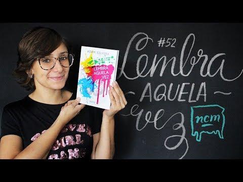 #52 LEMBRA AQUELA VEZ | No Criado-Mudo