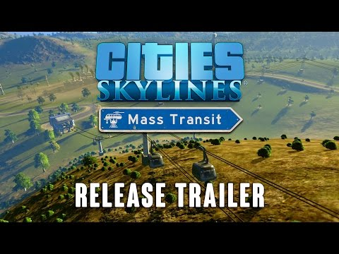 Cities: Skylines - Mass Transit, Release trailer thumbnail
