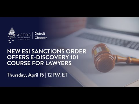 New ESI Sanctions Order Offers E-Discovery 101 Course for ...