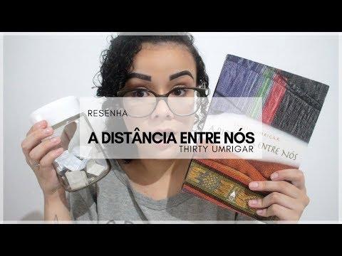 TBR DA GRATIDÃO #6: RESENHA DE A DISTÂNCIA ENTRE NÓS, DE THIRTY UMRIGAR | MUNDOS IMPRESSOS