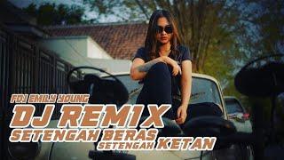 FDJ Emily Young - SETENGAH BERAS SETENGAH KETAN (Official Music Video) | REMIX