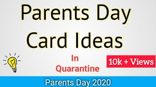 4 Amazing DIY Parents Day Card Ideas During Quarantine   Handmade Card   Parents Day   Greeting Card