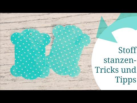 Stoff stanzen - Tricks und Tipps