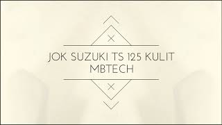Jok suzuki ts 125 standar kulit Mbtech