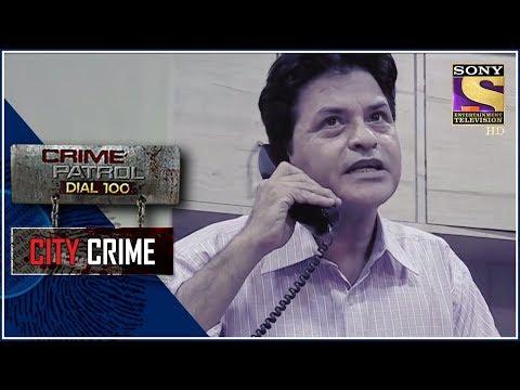 City Crime   Crime Patrol   Deprived   Delhi   Full Episode