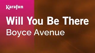 Karaoke Will You Be There - Boyce Avenue *