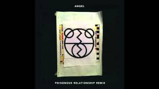 The 2 Bears - 'Angel (Touch Me) [Poisonous Relationship's Journey To Hell Dub]'