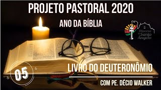 Quinto vídeo formativo sobre o Livro do Deuteronômio