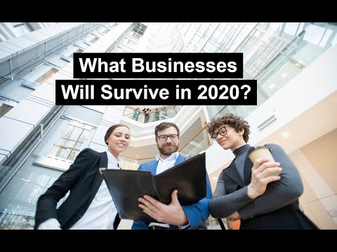 What Businesses Will Survive in 2020?