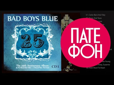 Bad Boys Blue - 25-CD1 (Full album) 2010
