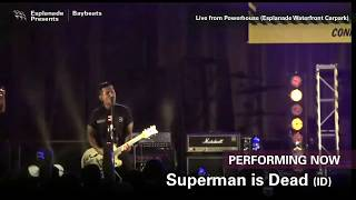 Baybeats 2018 Live! Day 3   Superman Is Dead (ID)