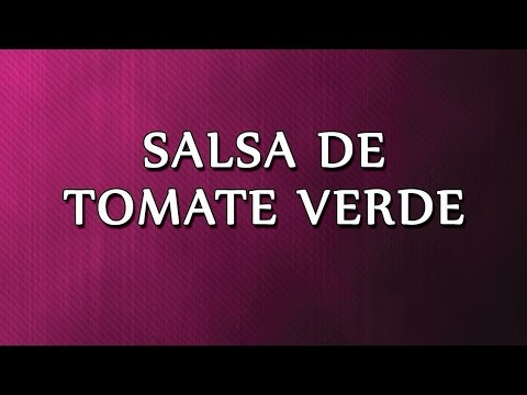 Salsa de Tomate Verde | EASY TO LEARN | HOW TO MAKE EASY RECIPES