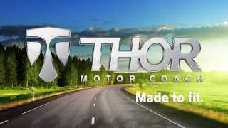 Thor Motor Coach: Made to Fit.