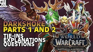Spoilers- IT ALMOST MAKES SENSE! Teldrassil: The War of Thorns Parts 1 and 2 Explained