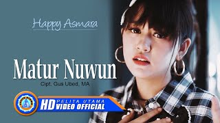 Download lagu Happy Asmara Matur Nuwun Mp3
