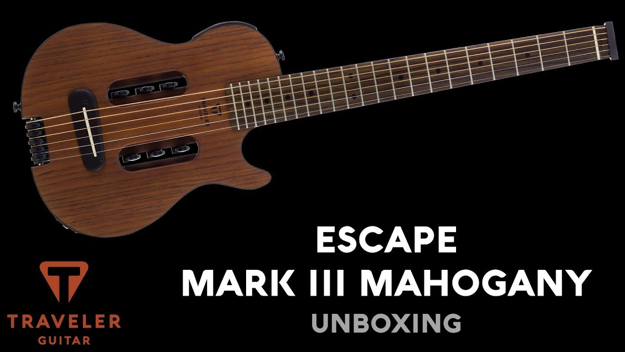 Traveler Guitar Escape Mark III Mahogany Unboxing
