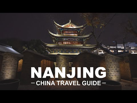 NANJING, China Travel Guide - Best Things to Do & Travel Tips