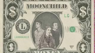 """Moonchild   """"Money"""""""