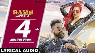 Bamb Jatt (Lyrical Audio)Amrit Maan, Jasmine Sandlas Ft. DJ Flow | White Hill Music