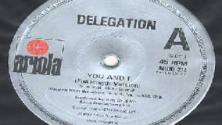 DELEGATION - You And I.wmv