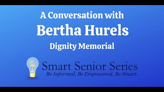 A Conversation with Bertha Hurels of Dignity Memorial
