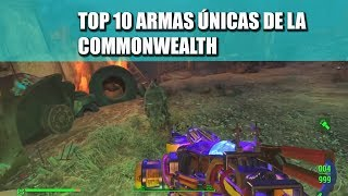 FALLOUT 4 | TOP 10 ARMAS ÚNICAS | (COMMONWEALTH)