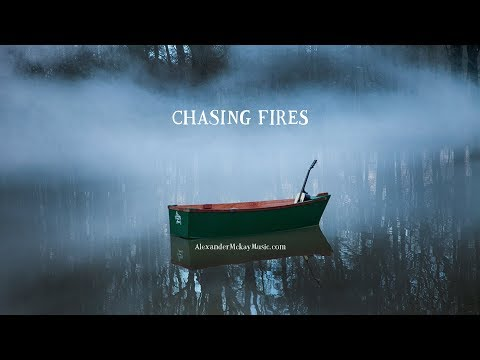 Chasing Fires