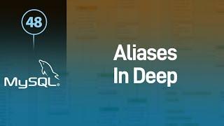 MySQL التعرف على الأسماء المستعارة Aliases بعمق