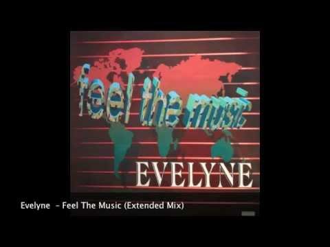 Evelyne - Feel The Music (Extended Mix)