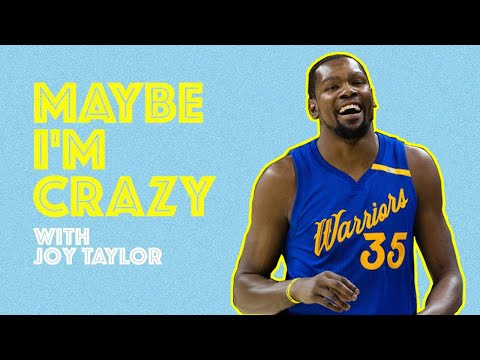 Kevin Durant is Now Woke | Episode 12 | MAYBE I'M CRAZY