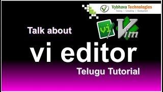 Talk about vi editor  ఎడిటర్ నేర్చుకొందాం Telugu Tutorial Part1