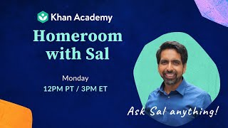Ask Sal Anything! Homeroom with Sal - Monday, June 29