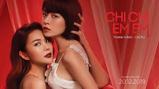 Trailer chính thức của bộ phim CHỊ CHỊ EM EM hé lộ mối quan hệ phức tạp đầy drama giữa Thanh Hằng, Chi Pu và Lãnh Thanh. Phim do Kathy Uyên đạo diễn, dự kiến công chiếu từ 20.12.2019.  #ChiChiEmEm #ThanhHang #ChiPu #LanhThanh #KathyUyen SUBSCRIBE Chi Pu at: http://metub.net/chipu ----------------- KEEP IN TOUCH at: Fanpage: http://facebook.com/chipupu93 Instagram: https://instagram.com/chipupu/ ----------------- © Bản quyền thuộc về GOM Entertainment © Copyright by GOM Entertainment ☞ Do not Reup