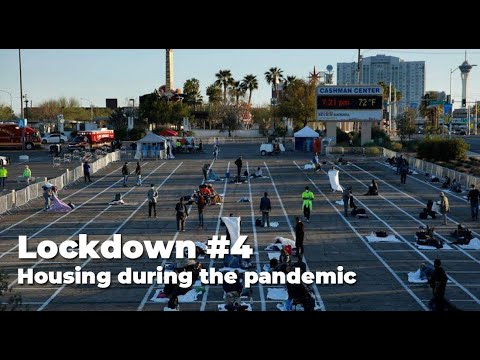 Lockdown #4: Housing during the pandemic