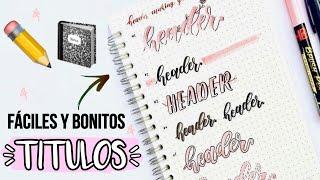 CÓMO HACER TÍTULOS BONITOS Y FÁCILES PARA DECORAR TUS APUNTES! IDEAS RÁPIDAS